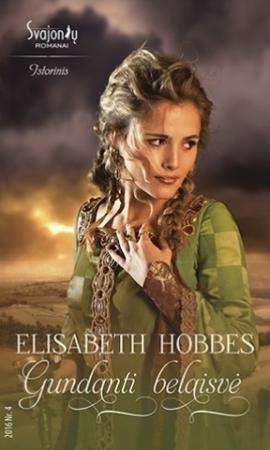 Gundanti belaisvė | Elisabeth Hobbes
