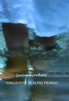 Emigrantė ir Alpių piemuo   Janina Survilaitė