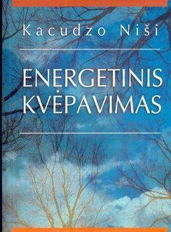Energetinis kvėpavimas | Kacudzo Niši