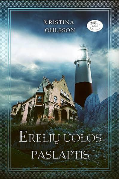 Erelių uolos paslaptis   Kristina Ohlsson