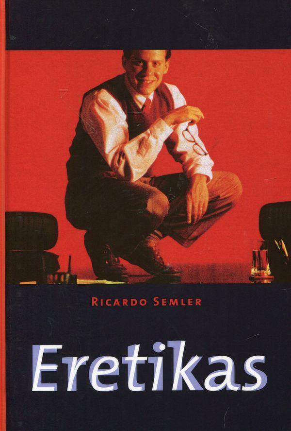 Eretikas (kieti viršeliai)   Ricardo Semler