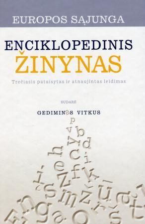 Europos Sąjungos enciklopedinis žinynas | Gediminas Vitkus