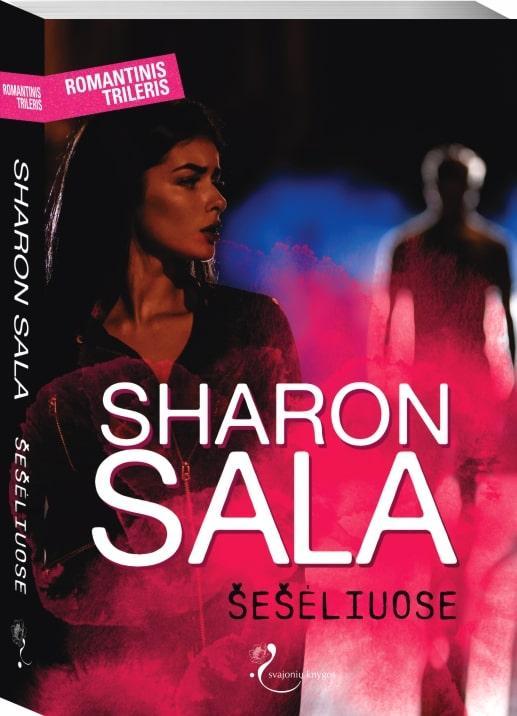 Šešėliuose   Sharon Sala