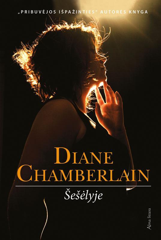 Šešėlyje | Diane Chamberlain