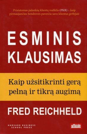 Esminis klausimas   Fred Reichheld