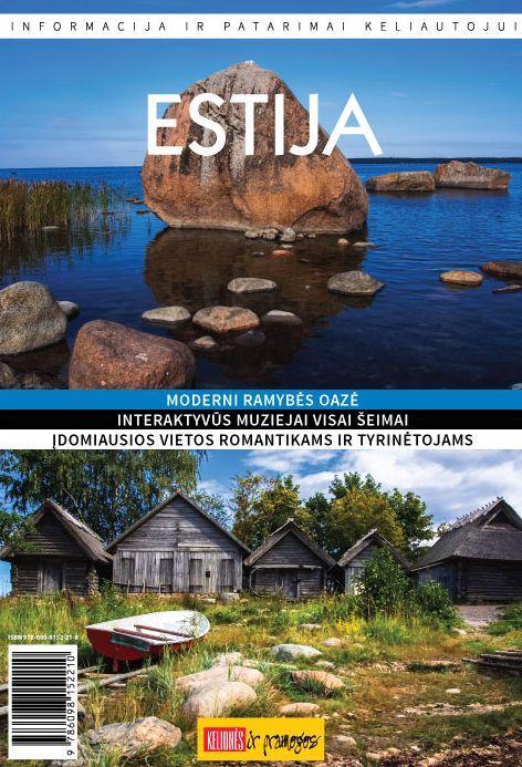 Estija: moderni ramybės oazė. Informacija ir patarimai keliautojui | Sigita Matulevičienė