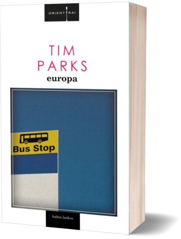 Europa (brokuotas knygos viršelis) | Tim Parks
