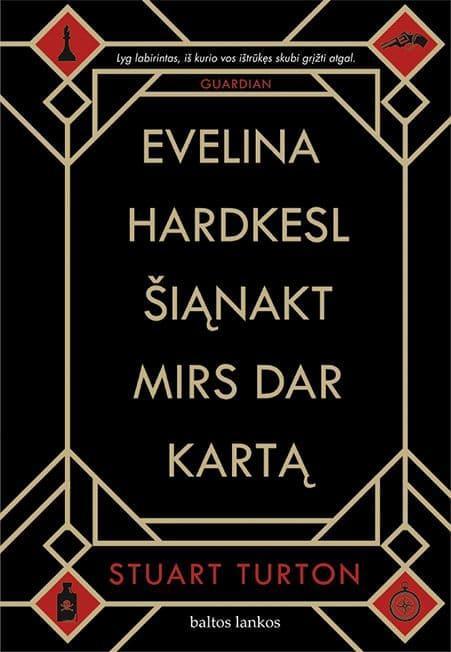 Evelina Hardkesl šiąnakt mirs dar kartą | Stuart Turton