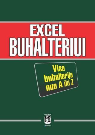 Excel buhalteriui. Visa buhalterija nuo A iki Z | Vaidotas Narušis