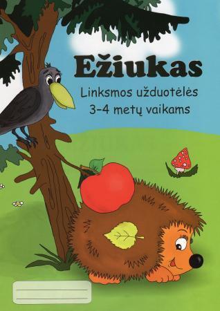 Ežiukas. Linksmos užduotėlės 3-4 metų vaikams | Aistė Kvičiuvienė, Oksana Vasiliauskienė