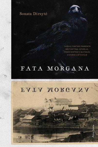 Fata Morgana | Sonata Dirsytė