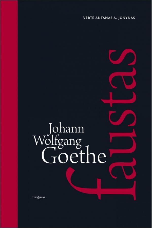 Faustas, I-II dalys   Johann Wolfgang Goethe