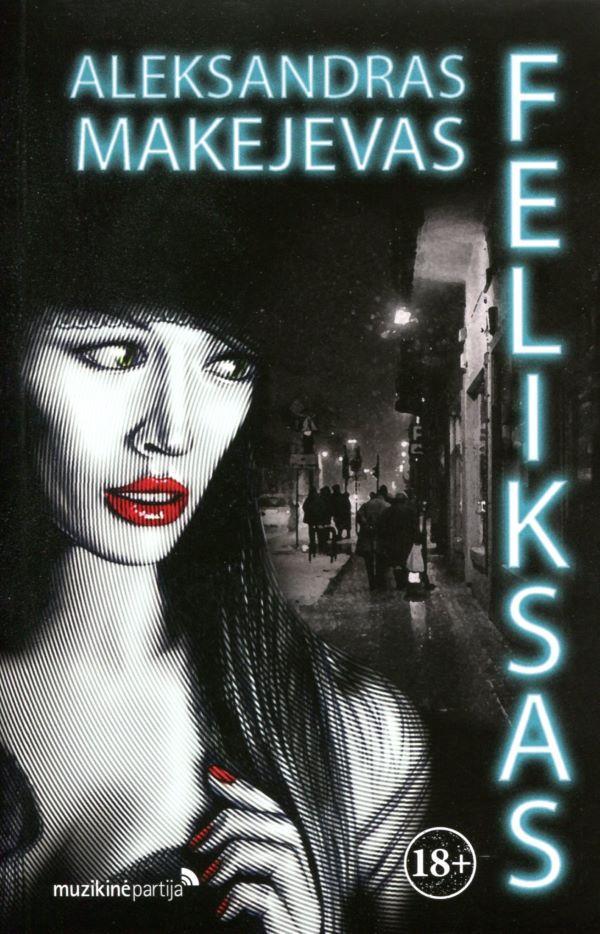 Feliksas | Aleksandras Makejevas