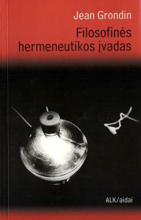 Filosofinės hermeneutikos įvadas | Jean Grondin