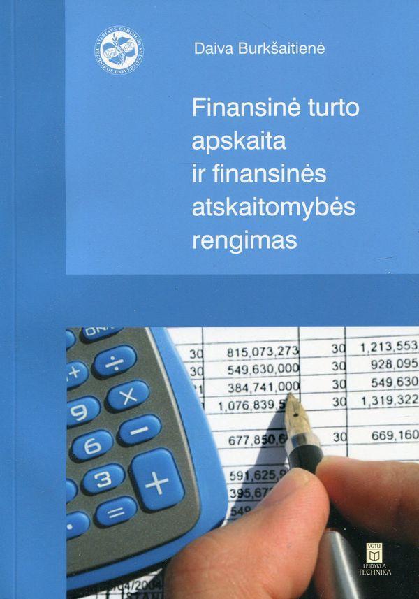 Finansinė turto apskaita ir finansinės atskaitomybės rengimas | Daiva Burkšaitienė