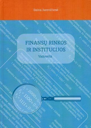 Finansų rinkos ir institucijos | Daiva Jurevičienė
