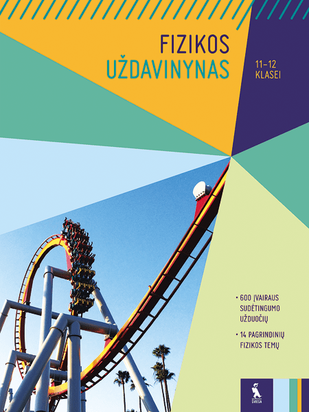 Fizikos uždavinynas 11-12 klasei   Aušra Kynienė, Otilija Gaubienė, Ovidijus Kavaliauskas