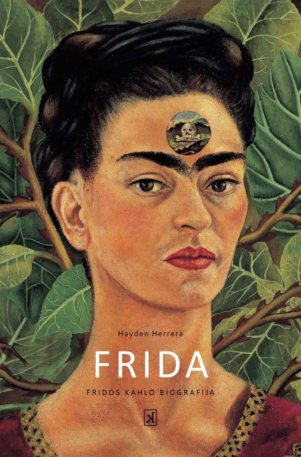 Frida. Fridos Kahlo biografija (2-oji laida) | Hayden Herrera