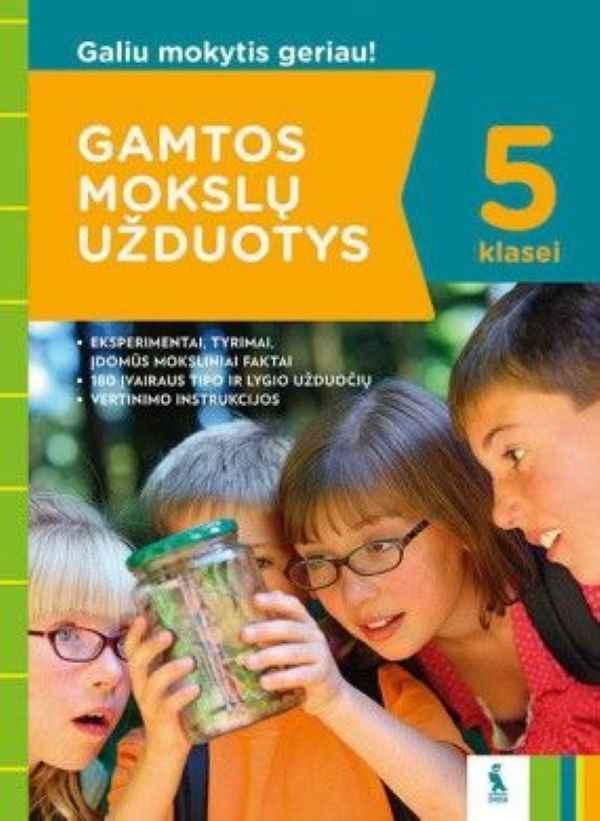 Gamtos mokslų testai 5 klasei | Daiva Bigelienė, Danguolė Gižienė, Eugenijus Rudminas, Jūratė Paukštienė