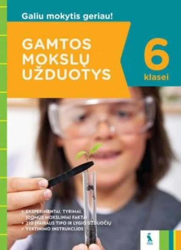 Gamtos mokslų testai 6 klasei | Daiva Bigelienė, Danguolė Gižienė, Eugenijus Rudminas, Jūratė Paukštienė