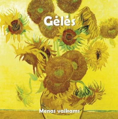 Gėlės. Menas vaikams (dėlionių knyga su garsių dailininkų paveikslais)   Klaus H. Carl