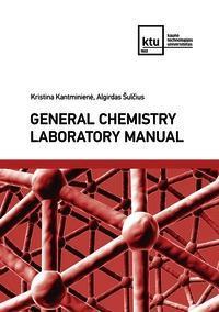 General Chemistry Laboratory Manual   Kristina Kantminienė, Algirdas Šulčius