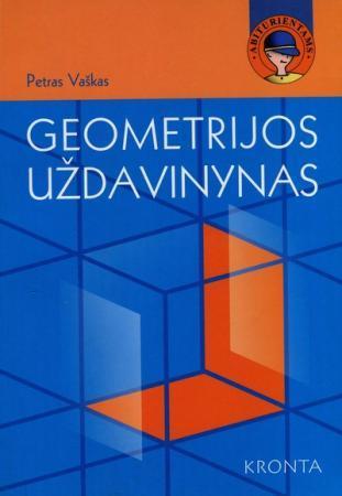 Geometrijos uždavinynas | Petras Vaškas