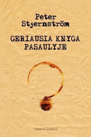 Geriausia knyga pasaulyje | Peter Stjernstrom