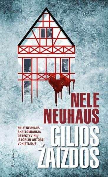 Gilios žaizdos   Nele Neuhaus
