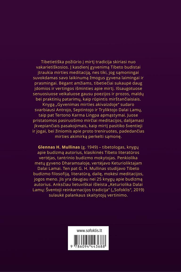 Gyvenimas mirties akivaizdoje. Tibetietiškoji tradicija | Glenn H. Mullin