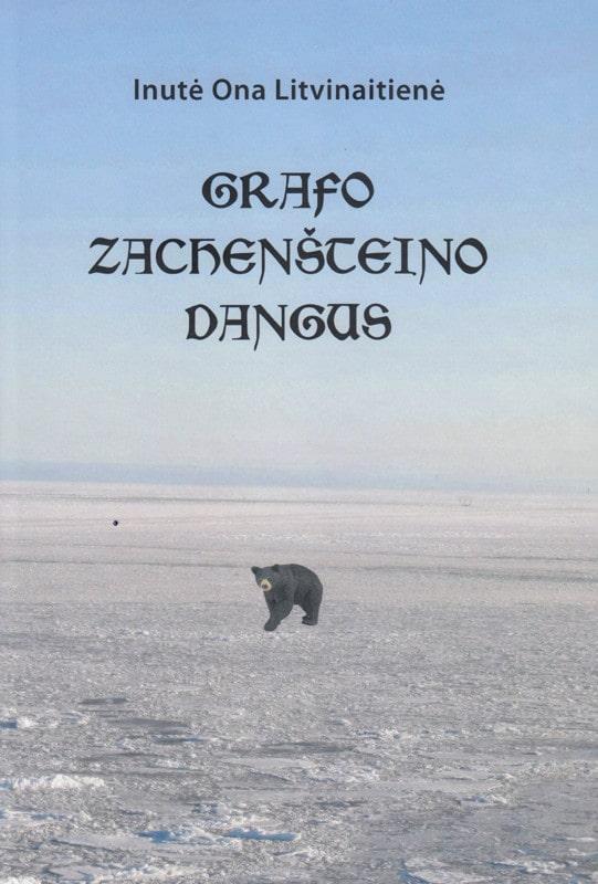Grafo Zachenšteino dangus   Inutė Ona Litvinaitienė