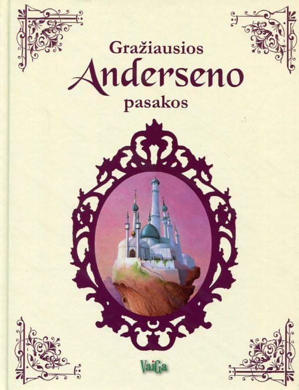 Gražiausios Anderseno pasakos   Agnes Wandewiele