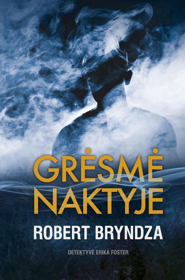 Grėsmė naktyje | Robert Bryndza