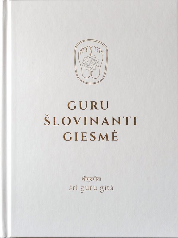 Guru Šlovinanti Giesmė / Śrī Guru Gītā |