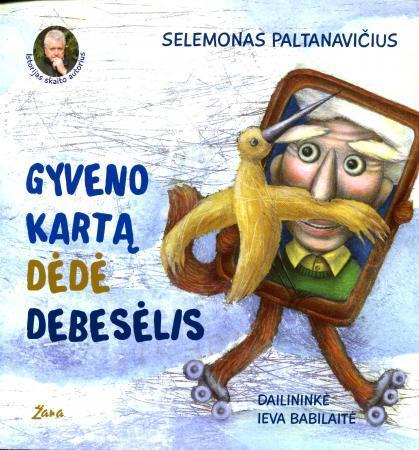 Gyveno kartą Dėdė Debesėlis (su CD) | Selemonas Paltanavičius