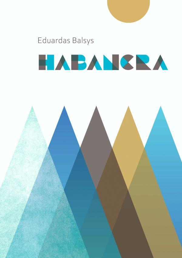 Habanera styginių kvartetui | Eduardas Balsys