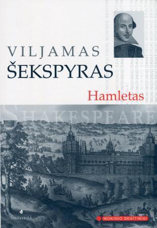 Hamletas (Mokinio skaitiniai)   Viljamas Šekspyras (William Shakespeare)