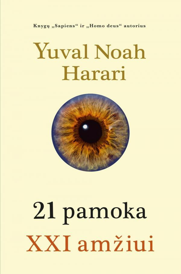 21 pamoka XXI amžiui | Yuval Noah Harari
