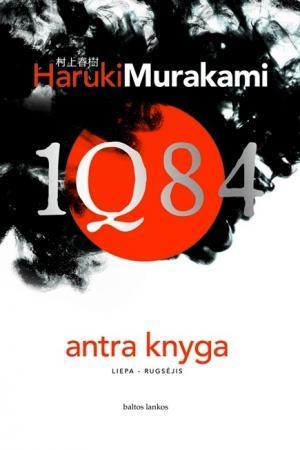 1Q84. Antra knyga | Haruki Murakami