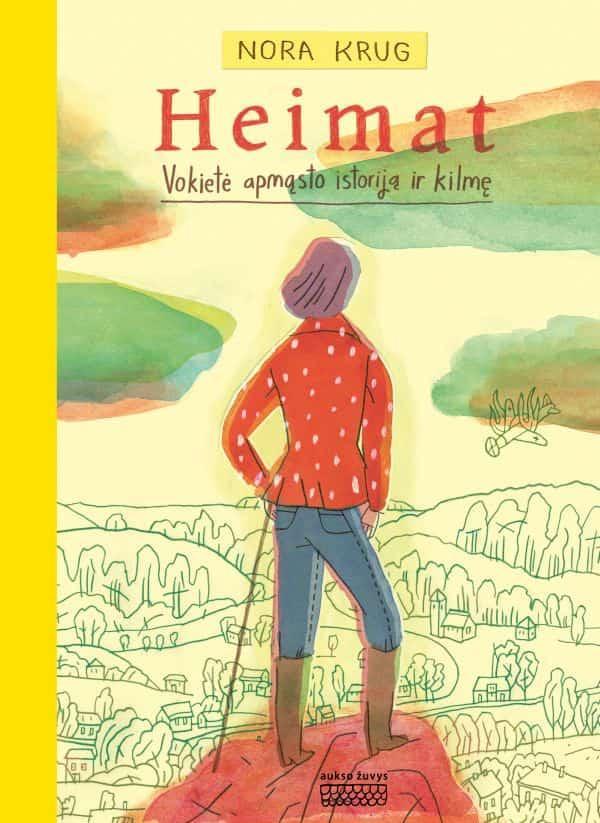 Heimat. Vokietė apmąsto istoriją ir kilmę | Nora Krug