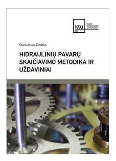 Hidraulinių pavarų skaičiavimo metodika ir uždaviniai   Stanislovas Žiedelis