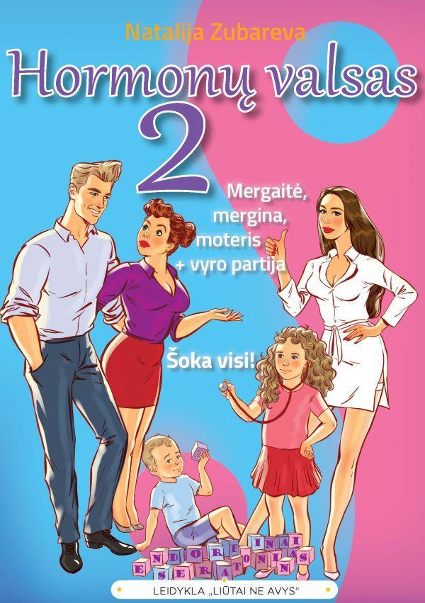 Hormonų valsas 2. Mergaitė, mergina, moteris + vyro partija. Šoka visi! | Natalija Zubareva
