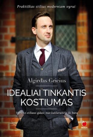 Idealiai tinkantis kostiumas | Algirdas Gricius