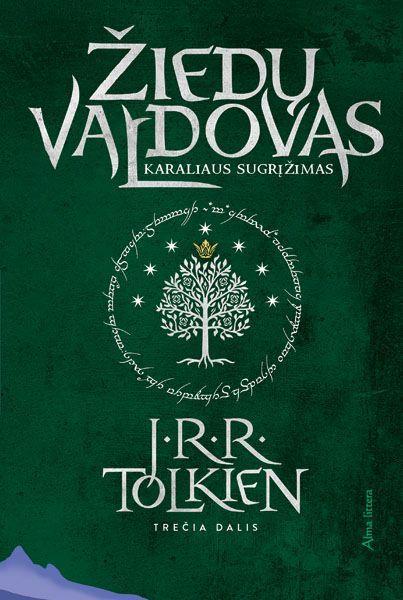 Žiedų valdovas, III dalis. Karaliaus sugrįžimas | J. R. R. Tolkien