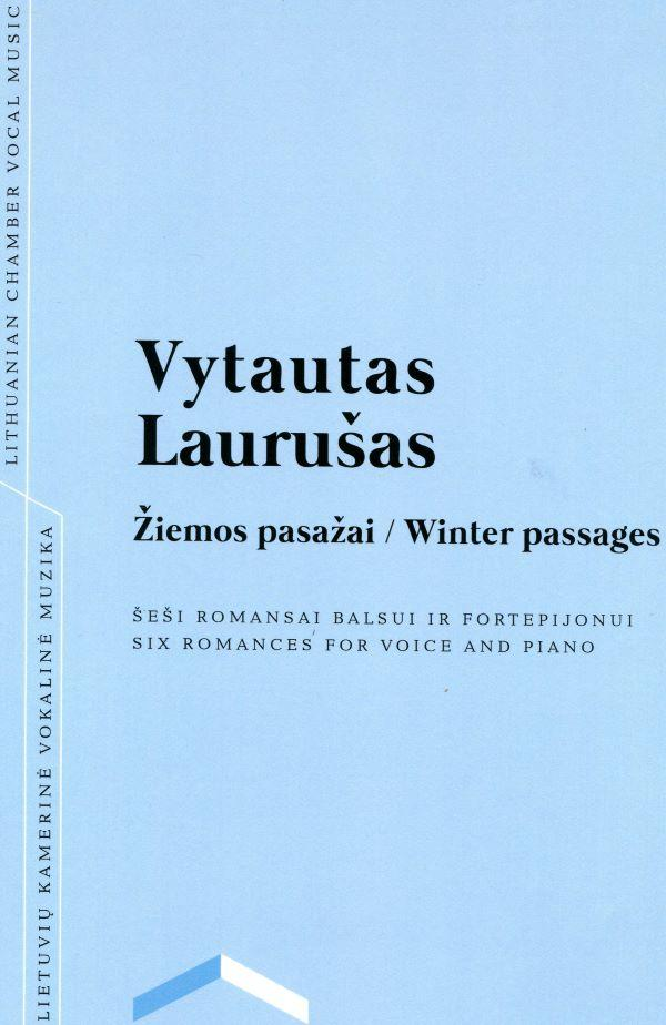 Žiemos pasažai   Winter passages   Vytautas Laurušas