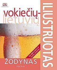 Iliustruotas vokiečių - lietuvių kalbų žodynas | Dainius Račiūnas