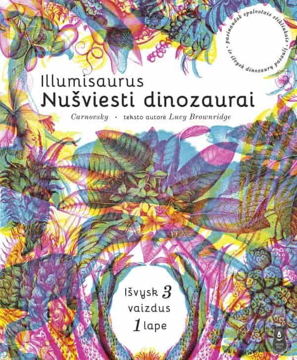 Illumisaurus. Nušviesti dinozaurai | Carnovsky