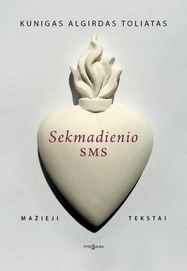 Sekmadienio SMS. Mažieji tekstai | Algirdas Toliatas