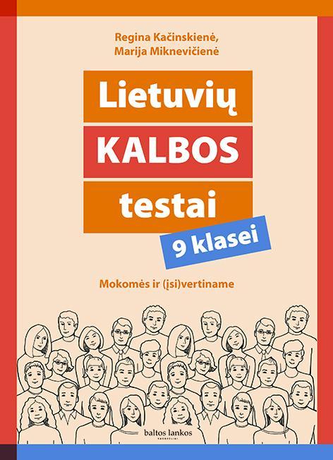 Lietuvių kalbos testai 9 klasei | Marija Miknevičienė, Regina Kačinskienė