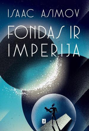 Fondas ir Imperija | Aizekas Azimovas (Isaac Asimov)